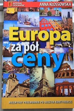 Europa za pół ceny, Podróże